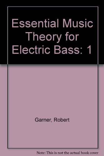 9780965931700: Essential Music Theory for Electric Bass