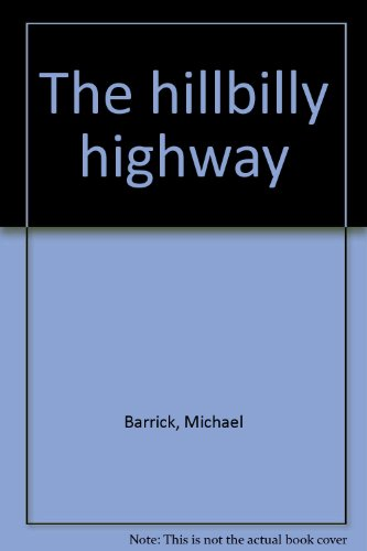 The hillbilly highway: Michael Barrick