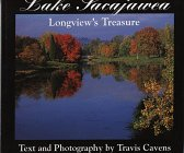 Lake Sacajawea, Longview's Treasure: Cavens, Travis