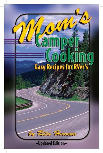 9780965939010: Mom's Camper Cooking Easy Recipes for RVer's Updated Edition