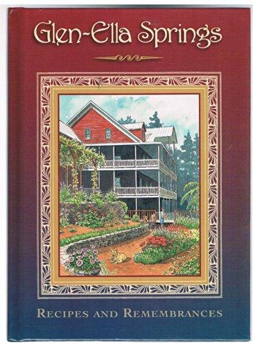 9780965940405: Glen-Ella Springs: Recipes and remembrances