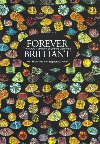 9780965941020: Forever Brilliant: The Aurora Collection of Colored Diamonds