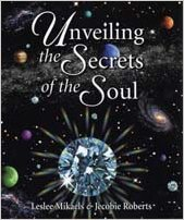 9780965942485: Unveiling the Secrets of the Soul