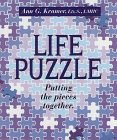 Life Puzzle Putting The Pieces Together: Ann G Kramer