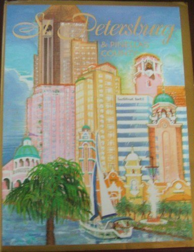 9780965946964: St. Petersburg & Pinellas County (The Gulf Coast Jewel on Tampa Bay)