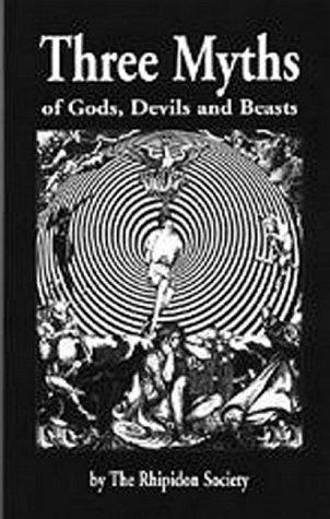 Three Myths of Gods, Devils and Beasts: Rhipidon Society