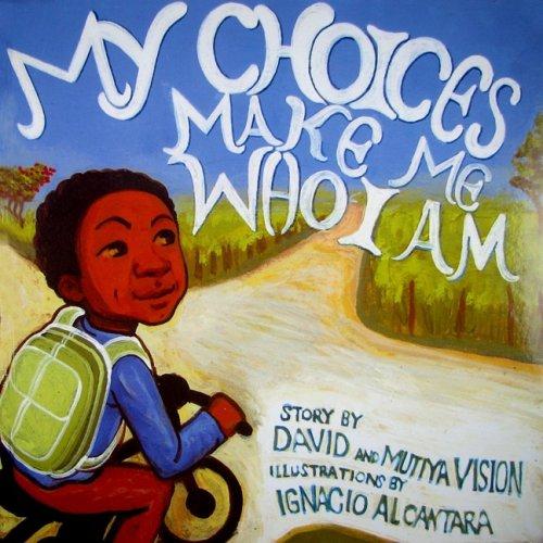 My Choices Make Me Who I Am: Vision, Mutiya, Vision, David