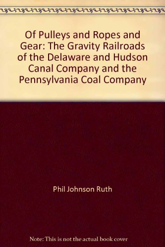Of Pulleys and Ropes and Gear: The Gravity Railroads