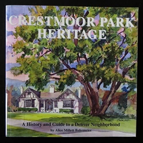 Crestmoor Park Heritage: Bakemeier, Alice Millett