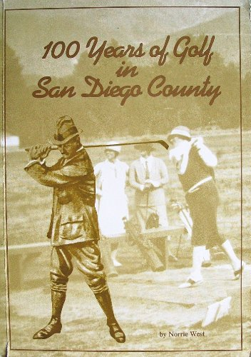 100 Years of Golf in San Diego County: West, Norrie