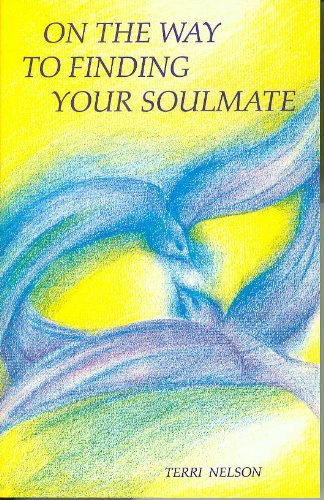 9780965960038: On the Way to Finding Your Soulmate