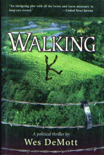 Walking K: DeMott, Wes