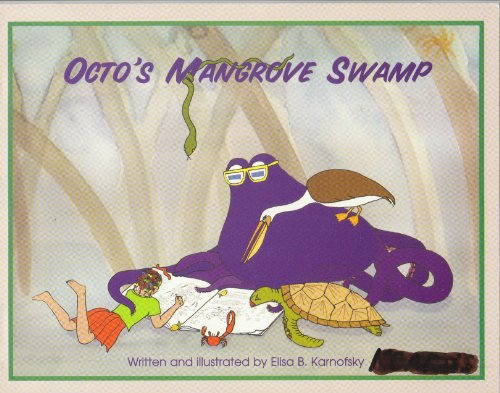 Octo's Mangrove Swamp: Karnofsky, Elisa B.