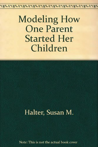 9780965963480: Modeling: How One Parent Started Her Children