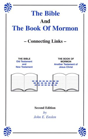 9780965967914: The Bible and The Book Of Mormon: Connecting Links