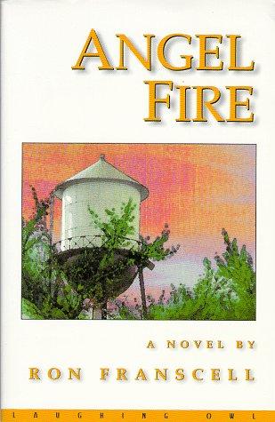 9780965970129: Angel Fire