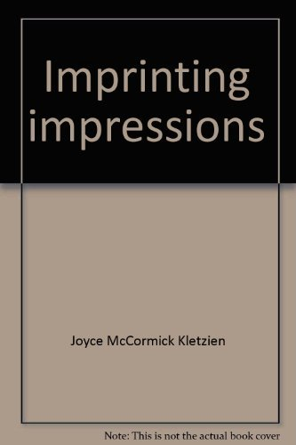 Imprinting impressions: Memories of the 1920s: Joyce McCormick Kletzien