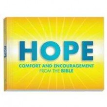 Hope Comfort and Encouragement From the Bible: Bickel, Bruce; Jantz,
