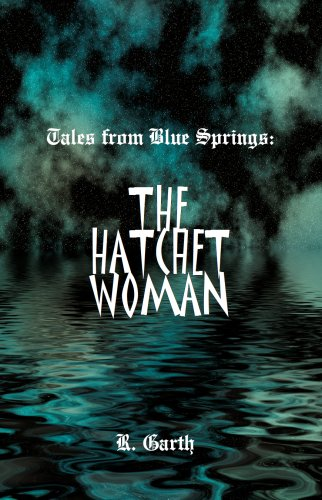 9780965975186: Tales from Blue Springs: The Hatchet Woman