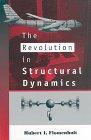 The Revolution In Structural Dynamics: Flomenhoft, Hubert I.