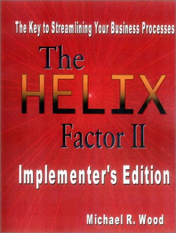 9780965980920: The Helix Factor II : The Implementer's Edition