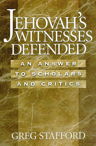 9780965981477: Jehovah's Witnesses Defended: An Answer to Scholars & Critics