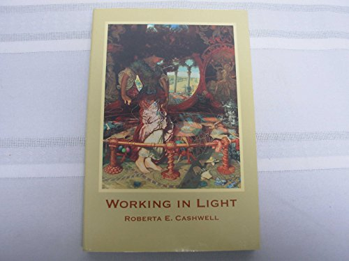 9780965983402: Working in Light