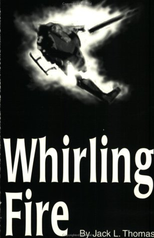 9780965984300: Whirling Fire
