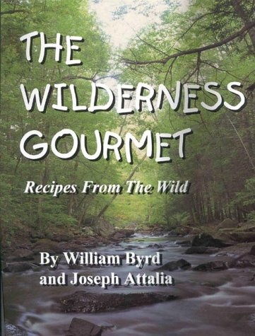 9780965984515: The Wilderness Gourmet: Recipes from the Wild