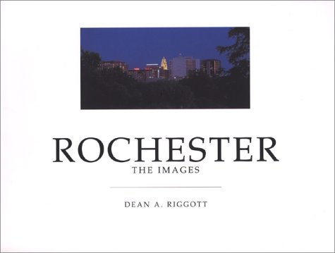 9780965987509: Rochester: The Images