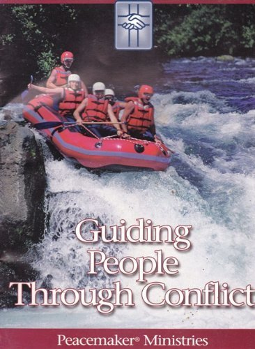 9780965988919: Guiding People Through Conflict (Peacemaker Ministries)