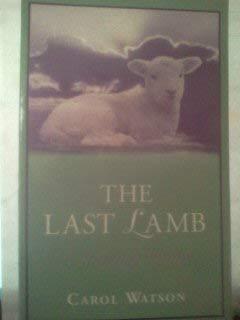 The Last Lamb: The Journey Home: Watson, Carol