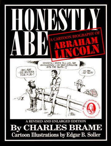 9780965991919: Honestly Abe: A Cartoon Biography of Abraham Lincoln