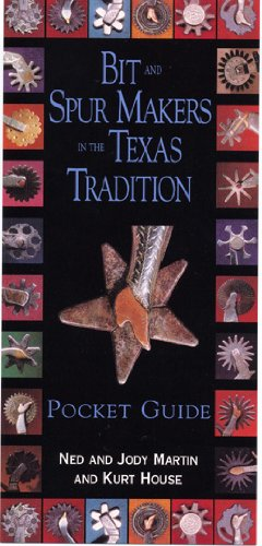 9780965994736: Bit and Spur Makers in the Texas Tradition, Pocket Guide