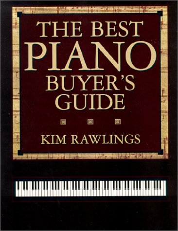 9780966000900: The Best Piano Buyers Guide