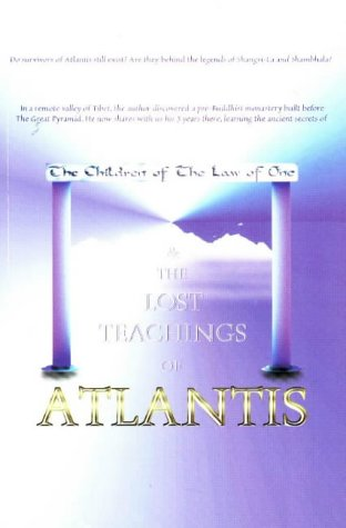 9780966001501: The Children of The Law of One & The Lost Teachings of Atlantis