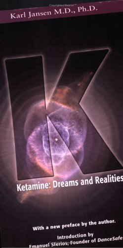 9780966001976: Ketamine: Dreams and Realities
