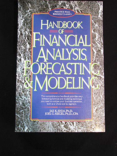 9780966003024: Handbook of financial analysis, forecasting, and valuation