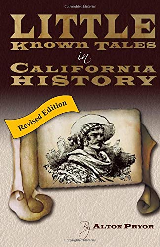 9780966005318: Little Known Tales in California History
