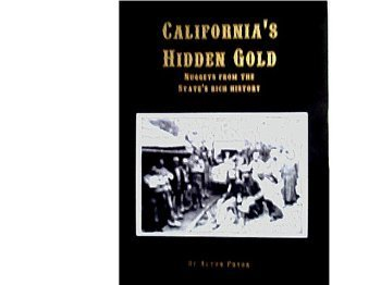 9780966005370: California's Hidden Gold: Nuggets From the State's Rich History