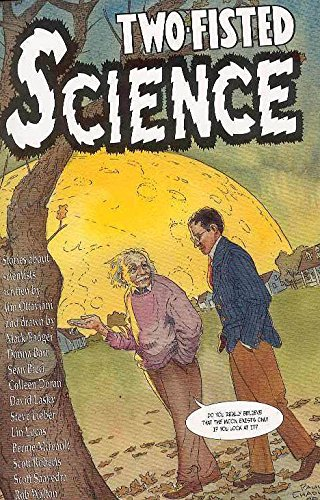 Two Fisted Science: Stories About Scientists: Jim Ottaviani