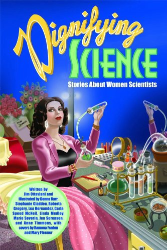 Dignifying Science: Stories About Women Scientists: Jim Ottaviani, Donna