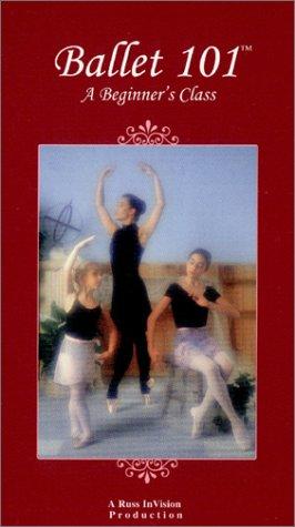 9780966012200: Ballet 101, A Beginner's Class - VHS