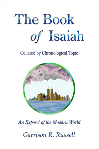 The Book of Isaiah, Collated by Chronological: Russell, Garrison R.