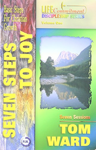 9780966014013: Seven Steps to Joy: Basic Steps for Christian Growth (Life Commitment Discipleship)