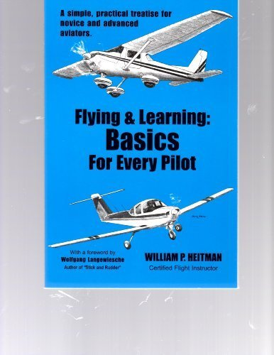 9780966015607: Flying & Learning: Basics for Every Pilot