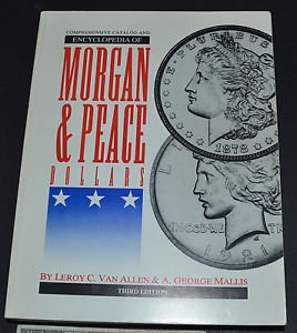 9780966016802: Comprehensive Catalog & Encyclopedia of Morgan & Peace Dollars
