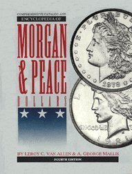 9780966016826: Comprehensive Catalog and Encyclopedia of Morgan and Peace Dollars