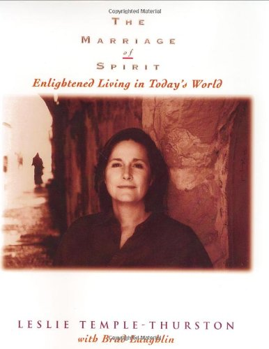 9780966018202: The Marriage of Spirit: Enlightened Living in Today's World