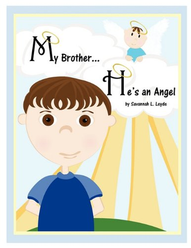 9780966021318: My Brother...He's An Angel